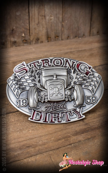 Rumble59 Buckle - Strong and Dirty